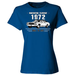 1972 American Classic - Built To Last - Ladies' Cotton T-Shirt