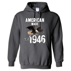 American Made since 1946 - Adult Hoodie
