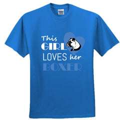 THIS GIRL LOVES HER BOXER SHIRT - Ultra Cotton™ 100% Cotton T Shirt