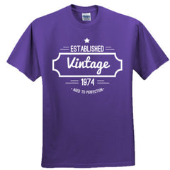 1974 VINTAGE AGED TO PERFECTION TSHIRT - Adult Tshirt