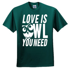 Love Is Owl You Need T-Shirt