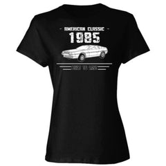 1985 American Classic - Built To Last - Ladies' Cotton T-Shirt