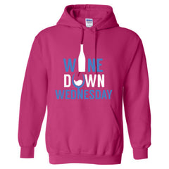 Wine Down Wednesday - Adult Hoodie