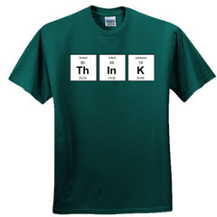 THINK PERIODIC TABLE T SHIRT - Adult Tshirt