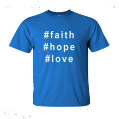 #faith #hope #love hashtag t shirt