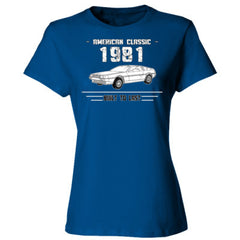1981 American Classic - Built To Last - Ladies' Cotton T-Shirt