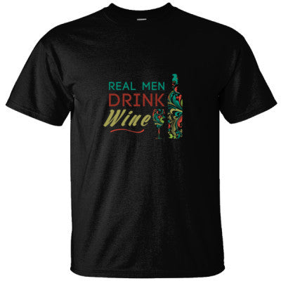 REAL MEN DRINK WINE GREAT SHIRT - Ultracotton T-Shirt