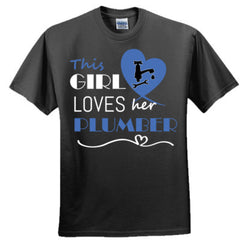 This girl loves her plumber - blue - Ultra Cotton™ 100% Cotton T Shirt