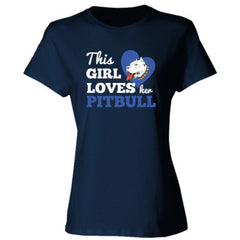 THIS GIRL LOVES HER PITBULL SHIRT - Ladies' 4.5 oz., 100% Ringspun Cotton nano-T® T-Shirt