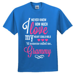 I NEVER KNEW HOW MUCH LOVE MY HEART COULD HOLD TIL SOMEONE CALLED ME GRAMMY PINK PRINT - Adult Tshirt