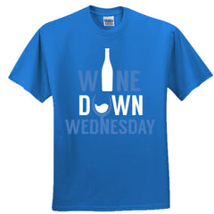 Wine Down Wednesday - Adult Tshirt