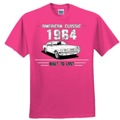 1964 American Classic - Built To Last - Adult Tshirt