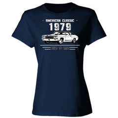 1979 American Classic - Built To Last - Ladies' Cotton T-Shirt