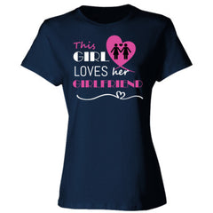 This girl loves her girlfriend - pink - Ladies' Cotton T-Shirt