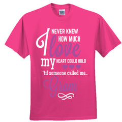 I NEVER KNEW HOW MUCH LOVE MY HEART COULD HOLD TIL SOMEONE CALLED ME GRAM purple print - Adult Tshirt