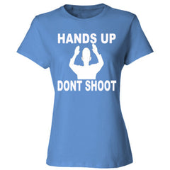 Hands Up Dont Shoot - Ladies' 4.5 oz., 100% Ringspun Cotton nano-T® T-Shirt