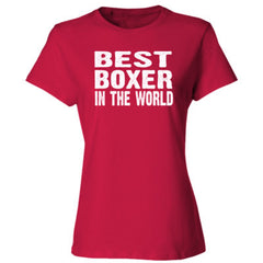 Best Boxer In The World - Ladies' Cotton T-Shirt