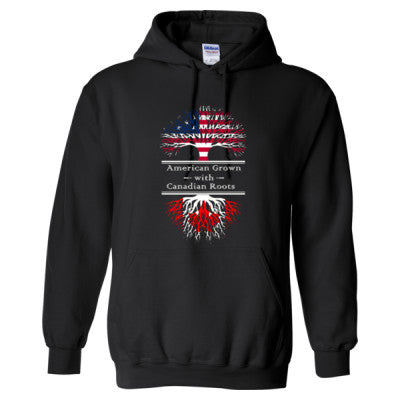 AMERICAN GROWN WITH CANADIAN ROOTS GREAT HOODIE CANADA - Adult Hoodie
