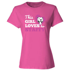 THIS GIRL LOVES HER STAFFY T SHIRT - Ladies' 4.5 oz., 100% Ringspun Cotton nano-T® T-Shirt - Ladies'