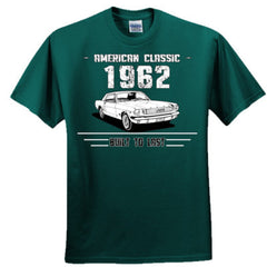 1962 American Classic - Built To Last T-Shirt / Hoodie - Ultra Cotton™ 100% Cotton T Shirt