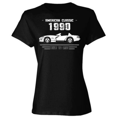 1990 American Classic - Built To Last - Ladies' Cotton T-Shirt