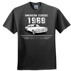 1969 American Classic - Built To Last - Adult Tshirt