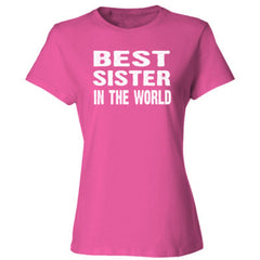Best Sister In The World - Ladies' Cotton T-Shirt