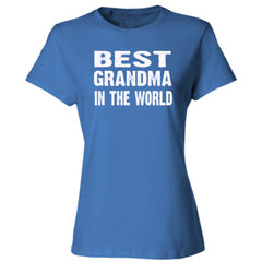 Best Grandma In The World - Ladies' Cotton T-Shirt