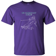 DID SOMEONE SAY SKIING - Ultracotton T-Shirt
