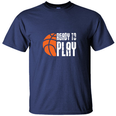 READY TO PLAY BASKETBALL CRAZY SHIRT - Ultracotton T-Shirt