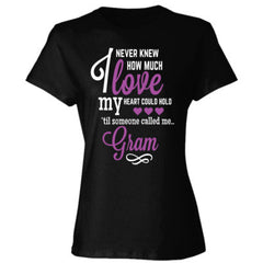 I NEVER KNEW HOW MUCH LOVE MY HEART COULD HOLD TIL SOMEONE CALLED ME GRAM purple print - Ladies' Cotton T-Shirt