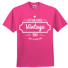 1961 VINTAGE AGED TO PERFECTION T SHIRT - Adult Tshirt