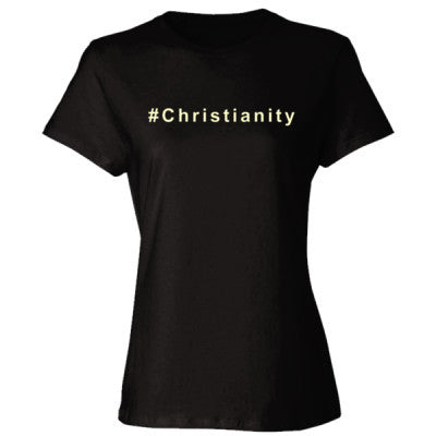 #Christianity Women's T Shirt