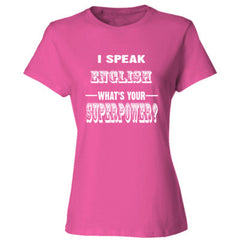 I speak English - Ladies' Cotton T-Shirt