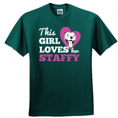 THIS GIRL LOVES HER STAFFY T SHIRT - Ultra Cotton™ 100% Cotton T Shirt - Ultra Cotton™ 100% Cotton T