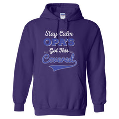 STAY CALM OPA'S GOT THIS COVERED SHIRT - Adult Hoodie