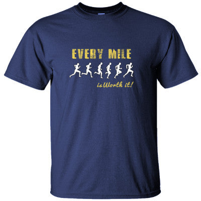 EVERY MILE IS WORTH IT RUNNING SHIRT - Ultracotton T-Shirt