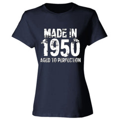 Made in 1950 - Aged To Perfection - Ladies' 4.5 oz., 100% Ringspun Cotton nano-T® T-Shirt