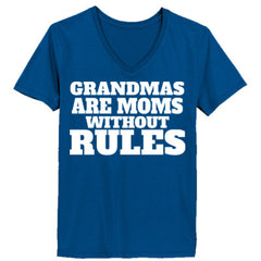 GRANDMAS ARE MOMS WITHOUT RULES - Ladies' V-Neck T-Shirt