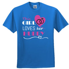 This girl loves her hubby - pink - Adult Tshirt