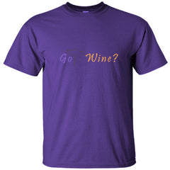 GOT WINE GREAT COOL SHIRT - Ultracotton T-Shirt