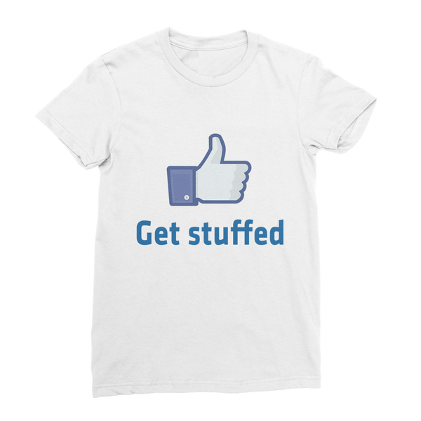 Get Stuffed (Like) Classic Women's T-Shirt