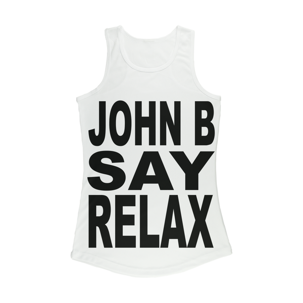 """JOHN B SAY RELAX"" Women's Performance Tank Top"
