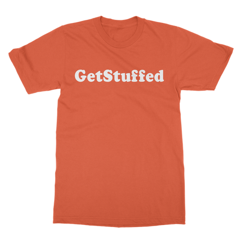 Get Stuffed (But pay extra to check your bag) Classic Adult T-Shirt