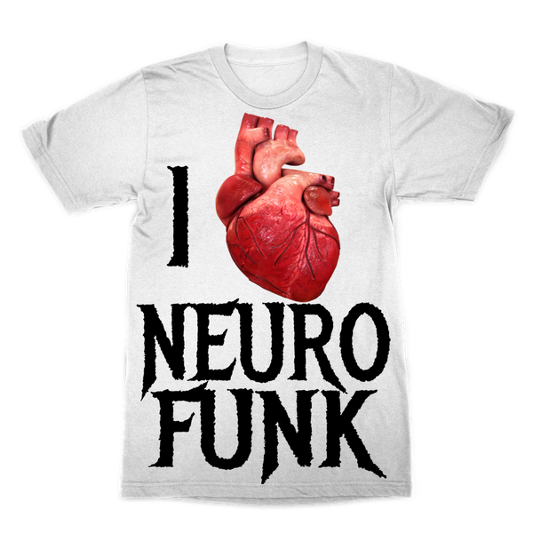 """I Love Neurofunk"" Premium Sublimation Adult T-Shirt"