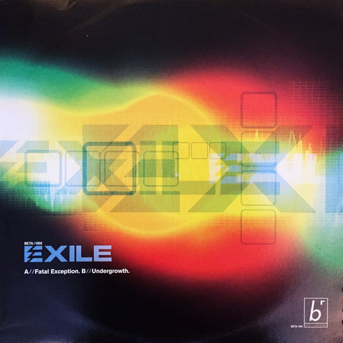 BETA005 - Exile - Fatal Exception b/w Undergrowth (2000)