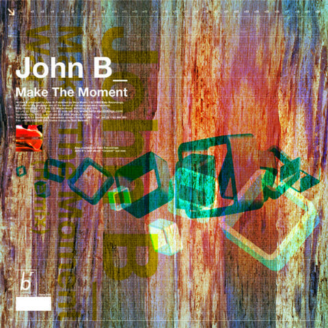 BETA006 - John B - Make The Moment b/w War Cry (Remix) [2000]