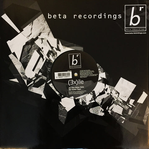 BETA007 - Exile - Ticker Tape b/w The Other Side (2001)