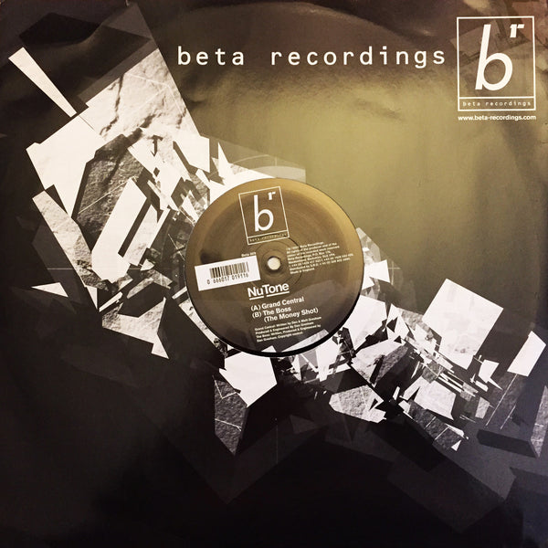BETA009 - Nu:Tone - Grand Central b/w The Boss