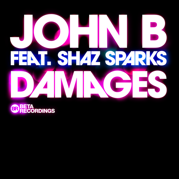 BETA047 - John B ft. Shaz Sparks - Damages
